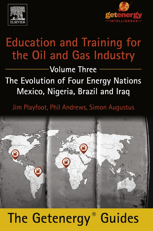 Education and Training for the Oil and Gas Industry: The Evolution of Four Energy Nations