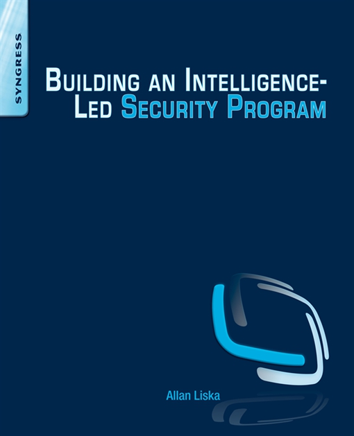 Building an Intelligence-Led Security Program