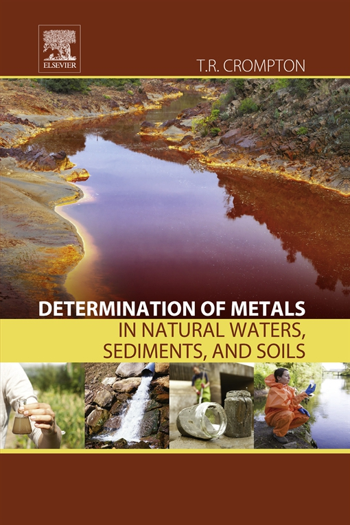 Determination of Metals in Natural Waters, Sediments, and Soils