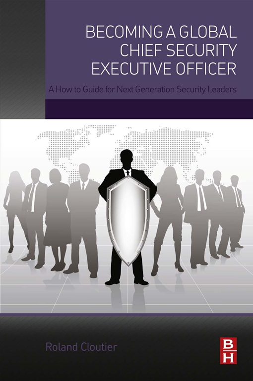 Becoming a Global Chief Security Executive Officer
