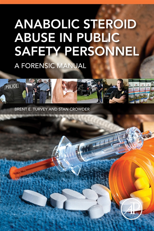 Anabolic Steroid Abuse in Public Safety Personnel