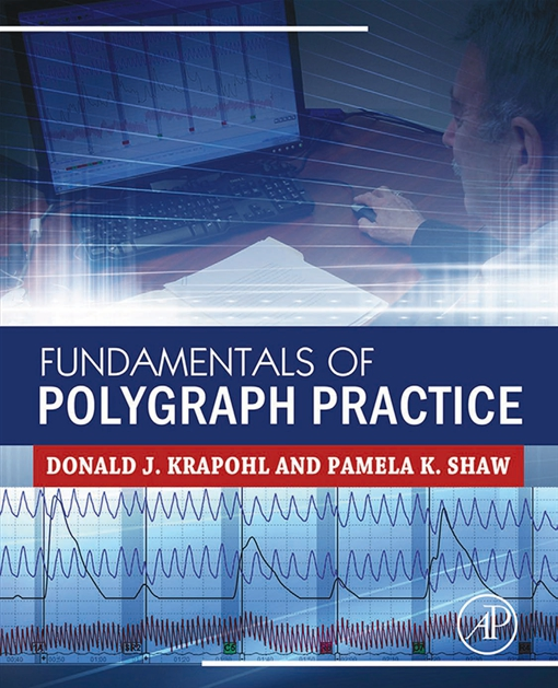 Fundamentals of Polygraph Practice
