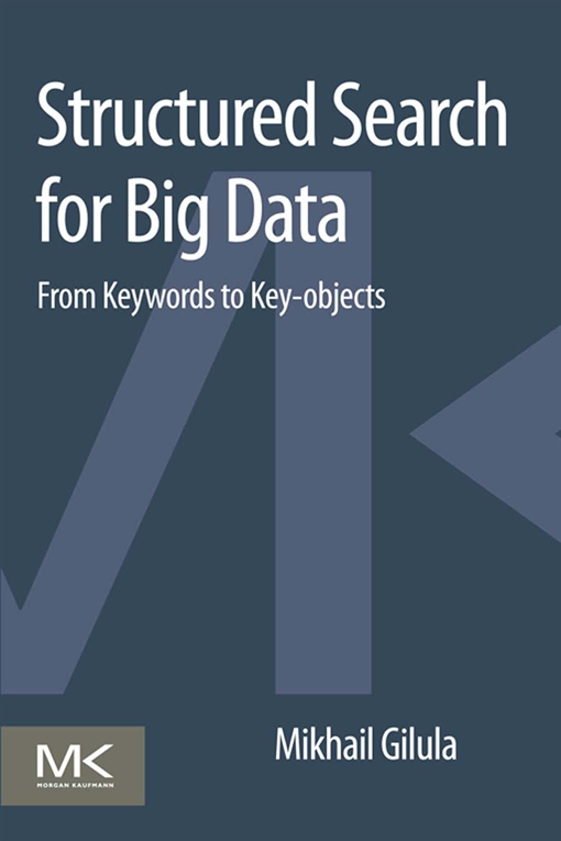Structured Search for Big Data