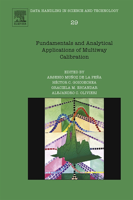 Fundamentals and Analytical Applications of Multiway Calibration