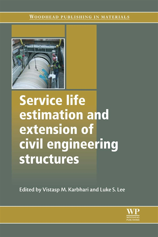 Service Life Estimation and Extension of Civil Engineering Structures