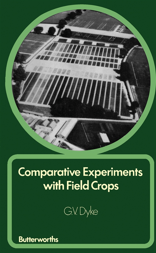 Comparative Experiments with Field Crops