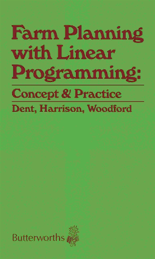 Farm Planning with Linear Programming: Concept and Practice