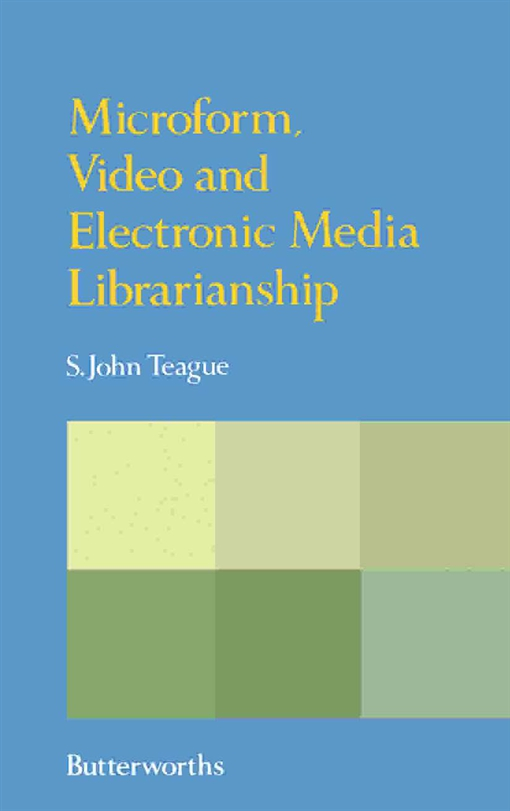 Microform, Video and Electronic Media Librarianship
