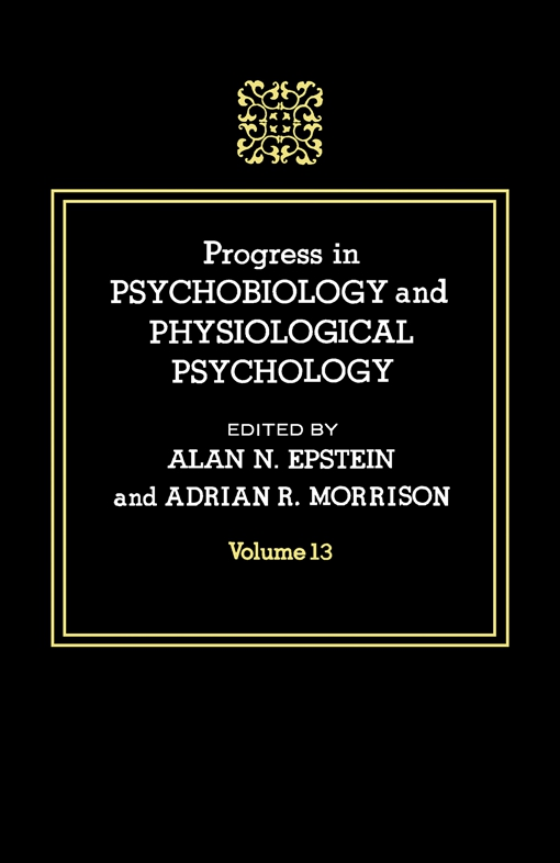 Progress in Psychobiology and Physiological Psychology