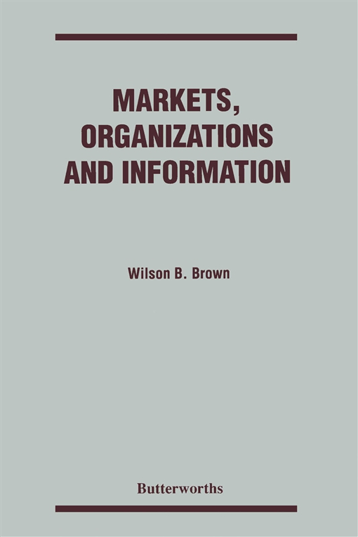 Markets, Organizations and Information