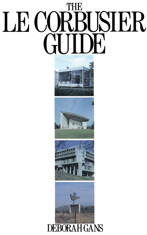 The Le Corbusier Guide