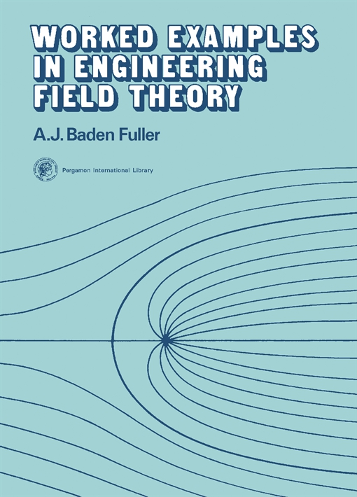 Worked Examples in Engineering Field Theory
