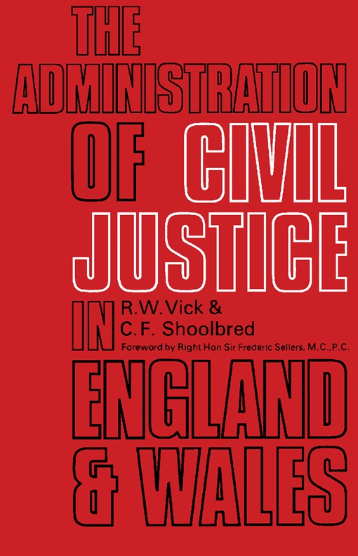 The Administration of Civil Justice in England and Wales