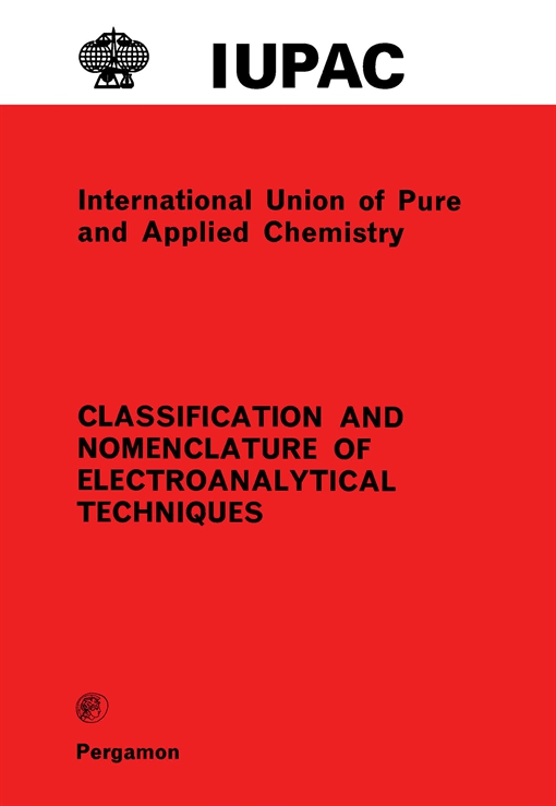 Classification and Nomenclature of Electroanalytical Techniques