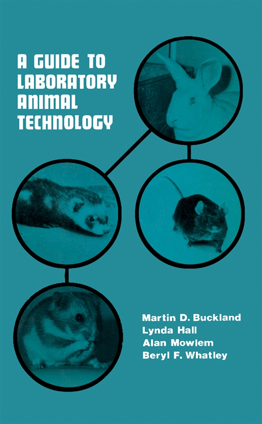 A Guide to Laboratory Animal Technology