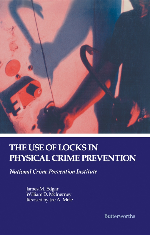The Use of Locks in Physical Crime Prevention