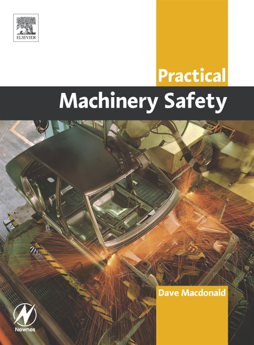 Practical Machinery Safety