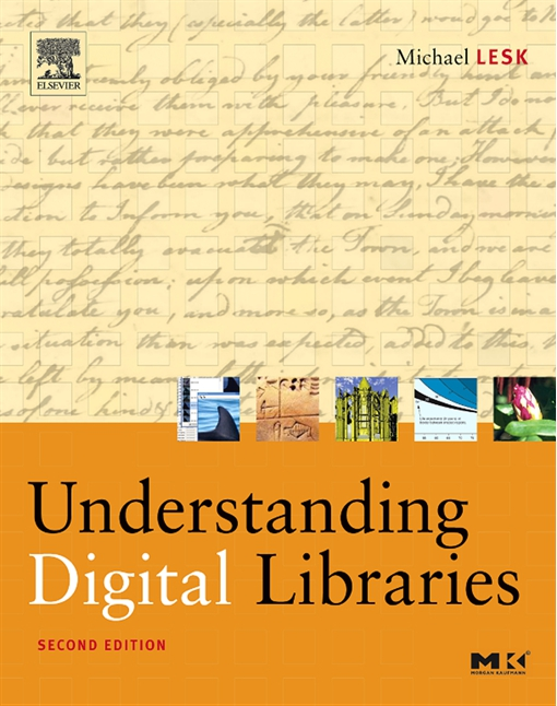 Understanding Digital Libraries
