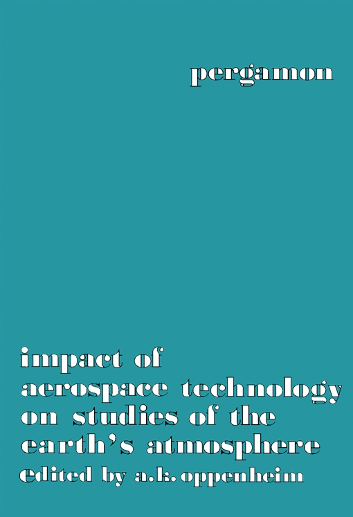 Impact of Aerospace Technology on Studies of the Earth's Atmosphere