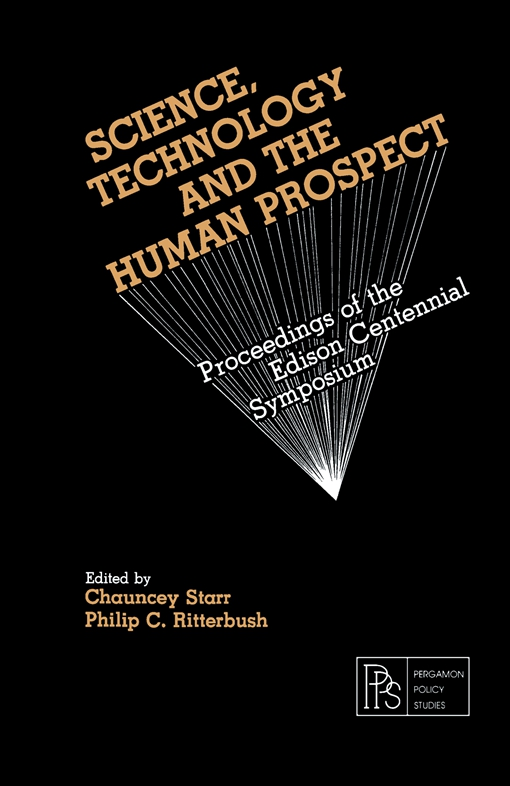 Science, Technology and the Human Prospect