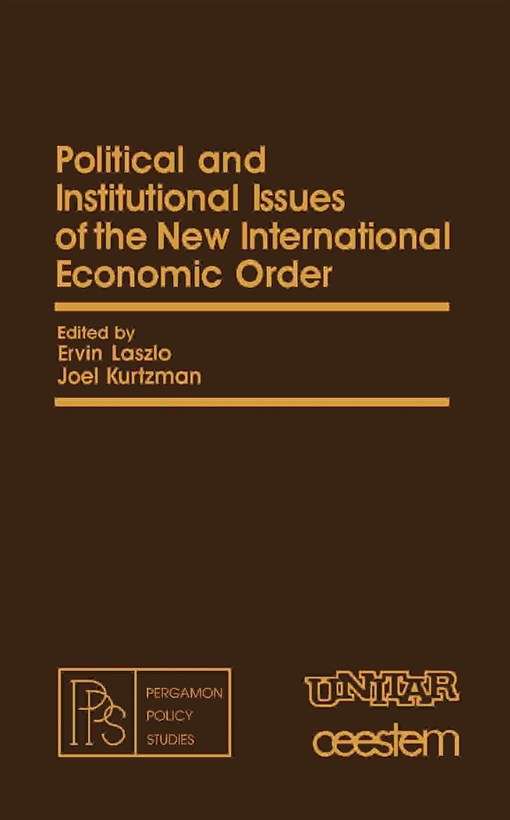 Political and Institutional Issues of the New International Economic Order
