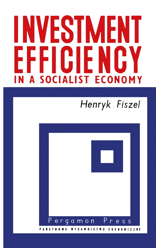 Investment Efficiency in a Socialist Economy