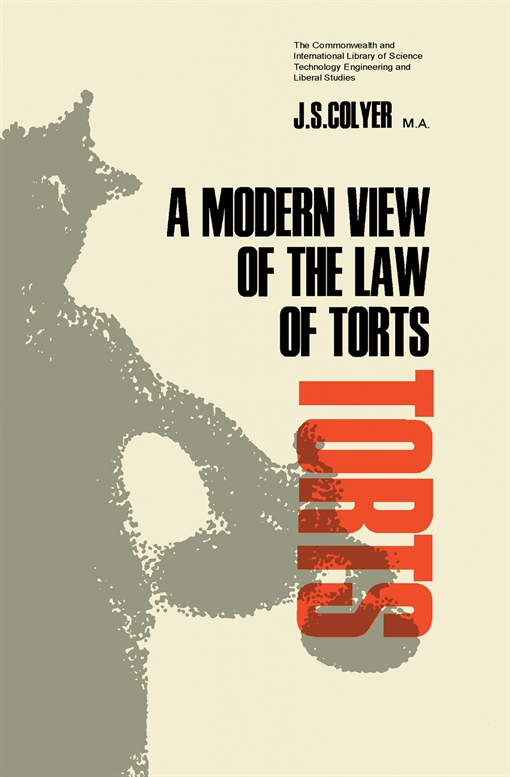 A Modern View of the Law of Torts