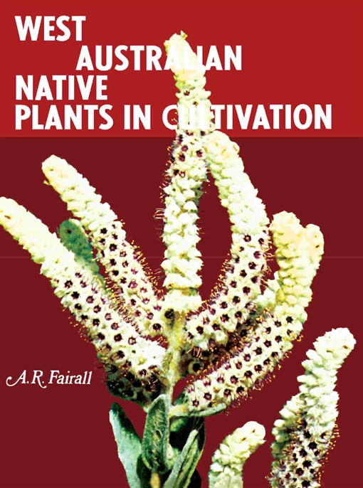 West Australian Native Plants in Cultivation
