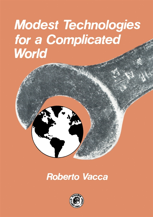 Modest Technologies for a Complicated World