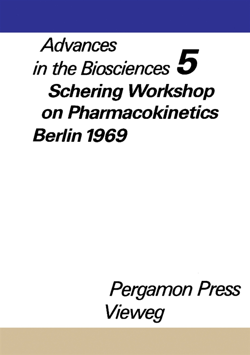 Schering Workshop on Pharmacokinetics, Berlin, May 8 and 9, 1969