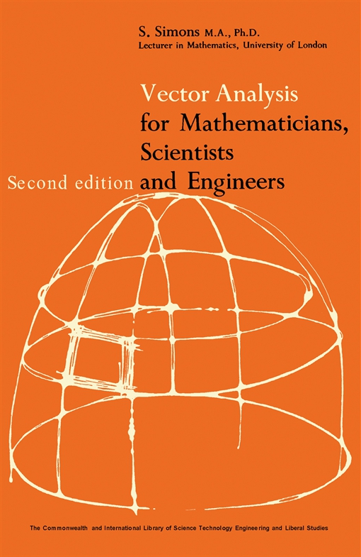 Vector Analysis for Mathematicians, Scientists and Engineers