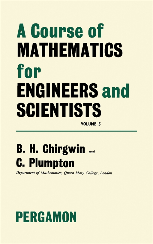 A Course of Mathematics for Engineerings and Scientists