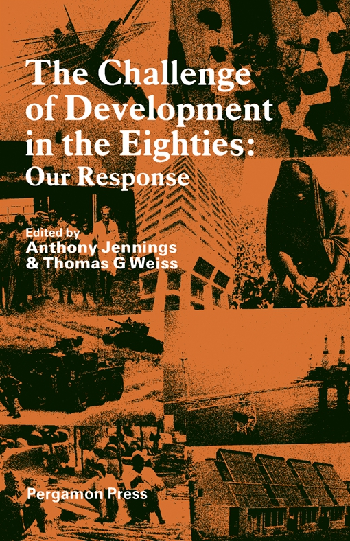 The Challenge of Development in the Eighties Our Response