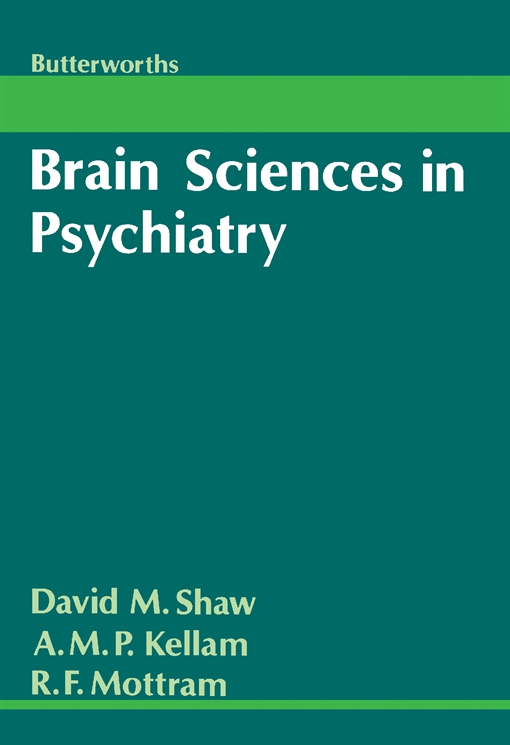 Brain Sciences in Psychiatry