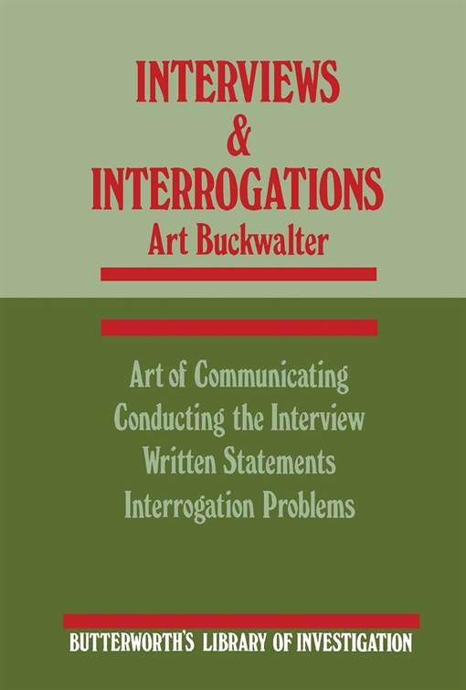 Interviews and Interrogations