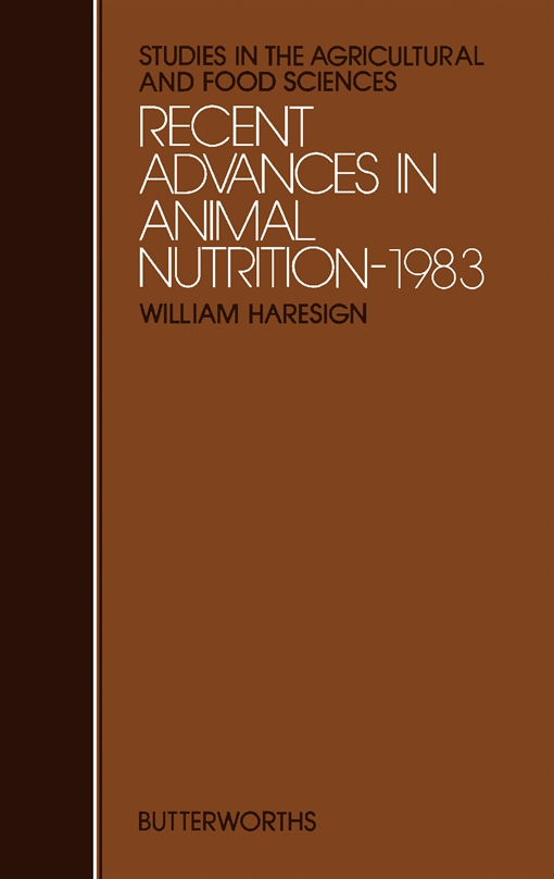 Recent Advances in Animal Nutrition—1983