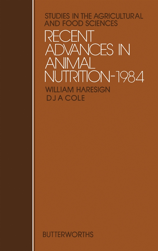 Recent Advances in Animal Nutrition—1984