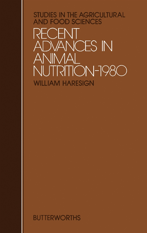 Recent Advances in Animal Nutrition – 1980