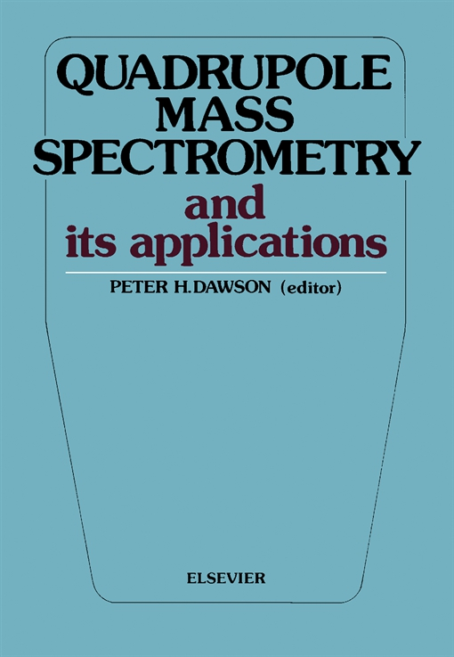 Quadrupole Mass Spectrometry and Its Applications
