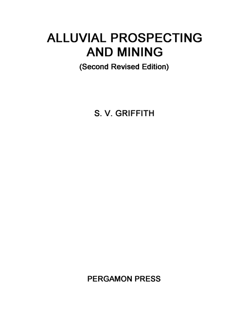 Alluvial Prospecting and Mining