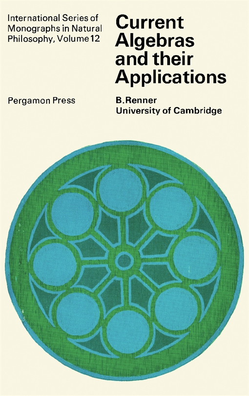 Current Algebras and Their Applications