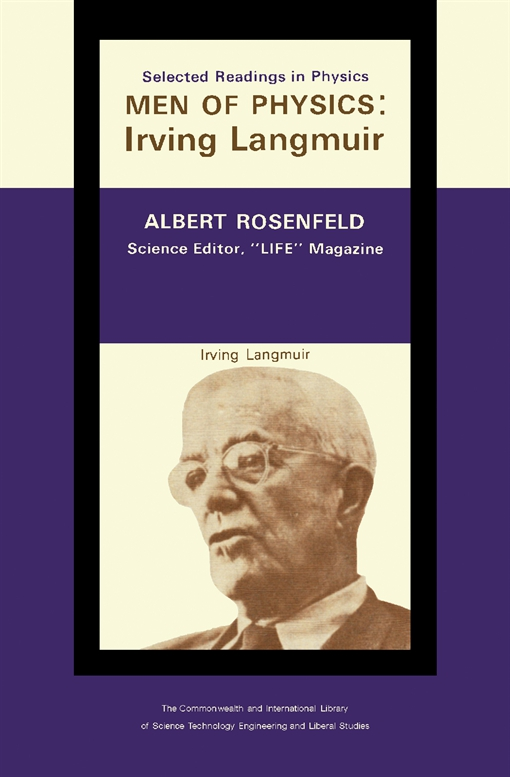 The Quintessence of Irving Langmuir