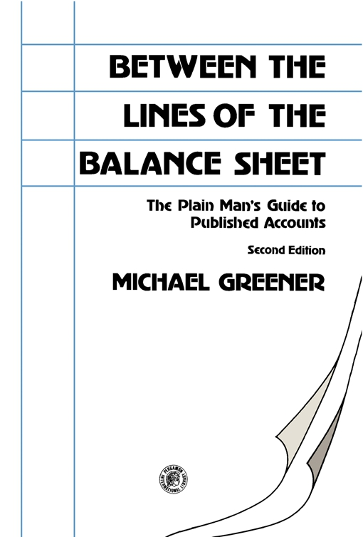 Between the Lines of the Balance Sheet