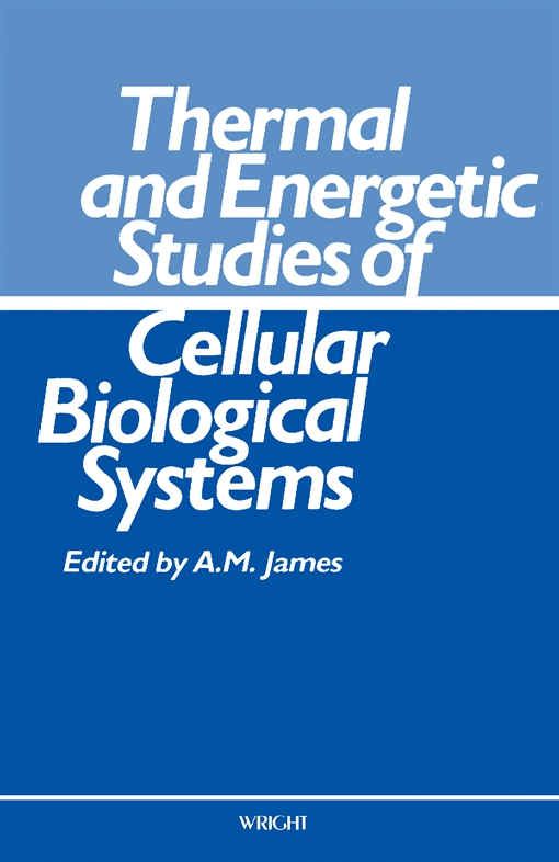 Thermal and Energetic Studies of Cellular Biological Systems