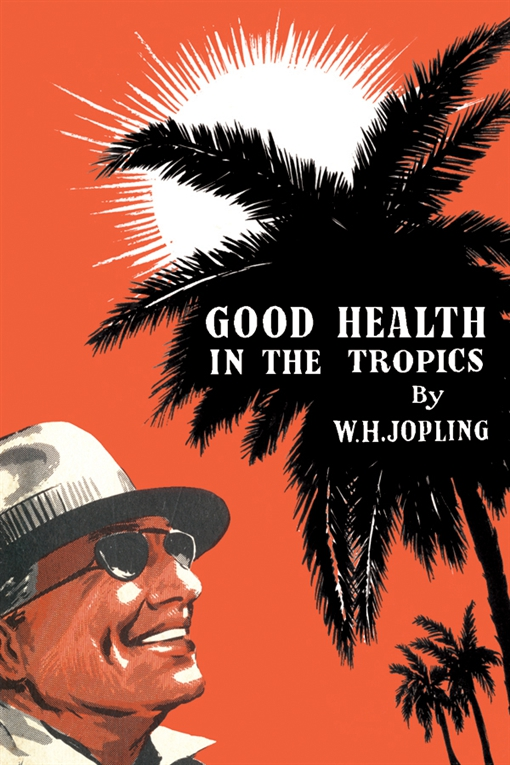 Good Health in the Tropics