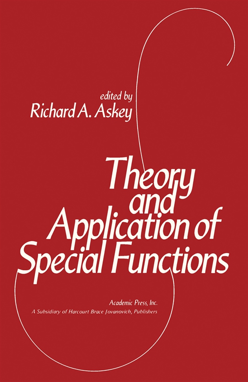 Theory and Application of Special Functions