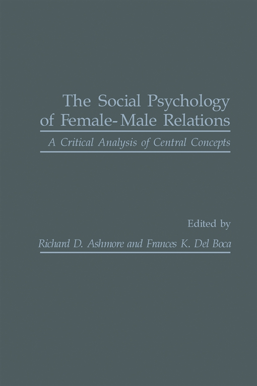 The Social Psychology of Female-Male Relations