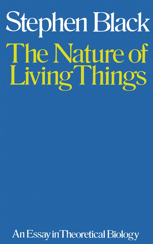 The Nature of Living Things