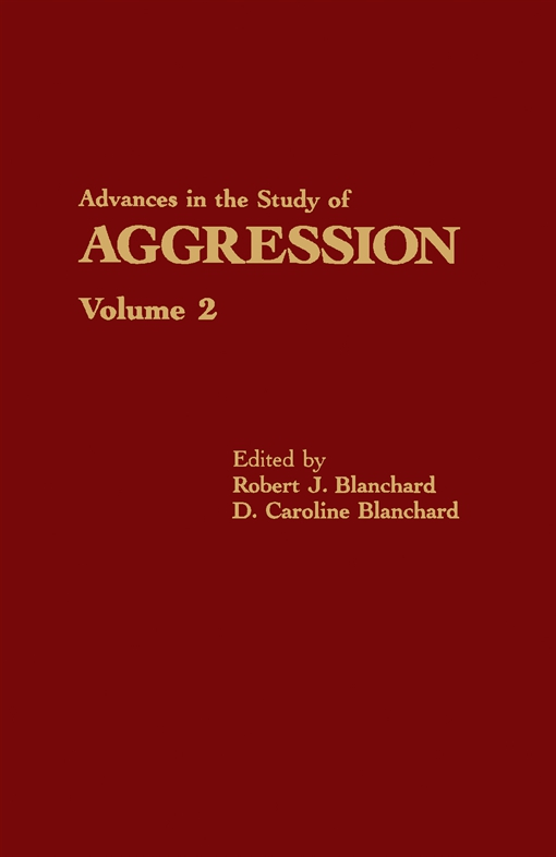 Advances in the Study of Aggression