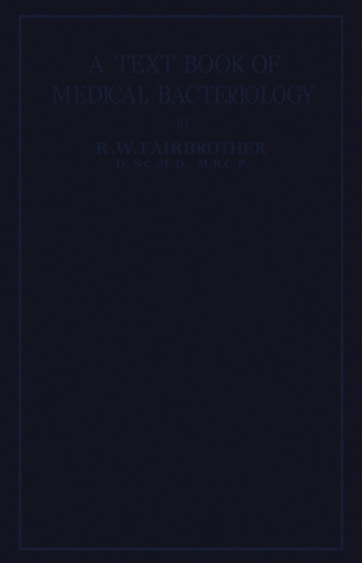 A Text-Book of Medical Bacteriology